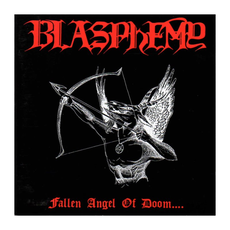 BLASPHEMY FALLEN ANGEL OF DOOM BLACK METAL LE SCRIBE DU ROCK