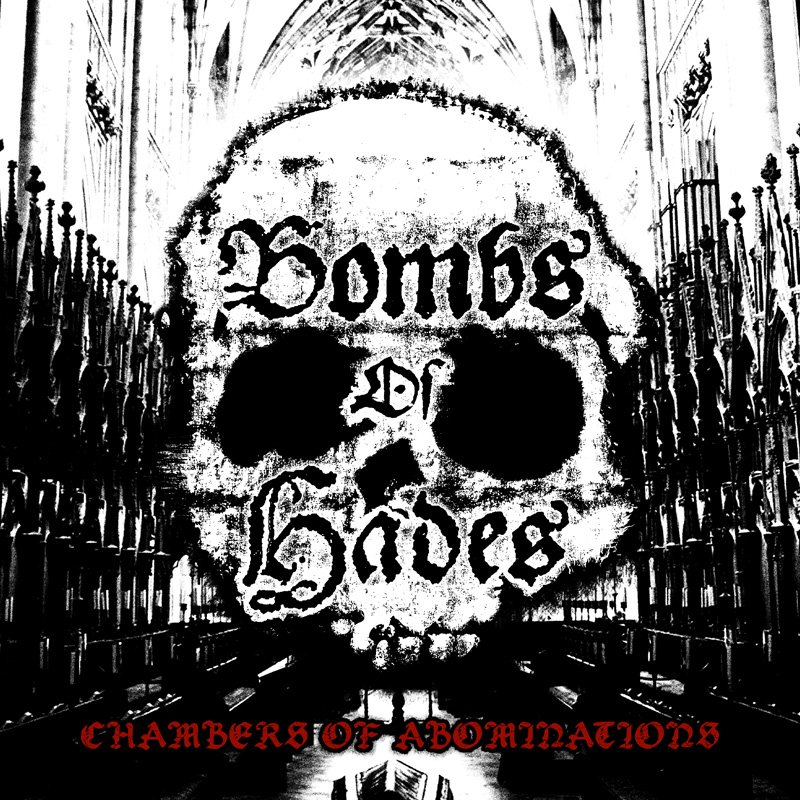 BOMBS OF HADES Chambers Of Abominations LP 1199 EUR