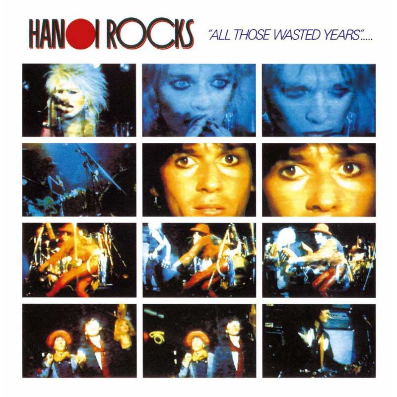 Hanoi Rocks All Those Wasted Years Live At The