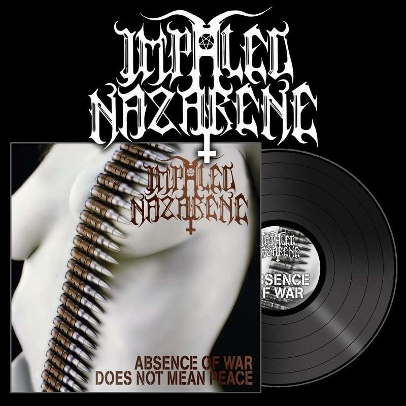 Impaled Nazarene Absence Of War Does Not Mean Peace Lp