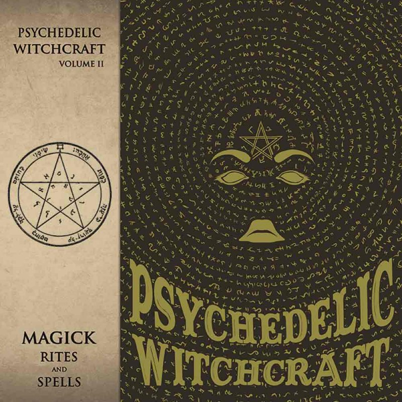 PSYCHEDELIC WITCHCRAFT -- Magick Rites and Spells CD DIGI, 12,99 &e