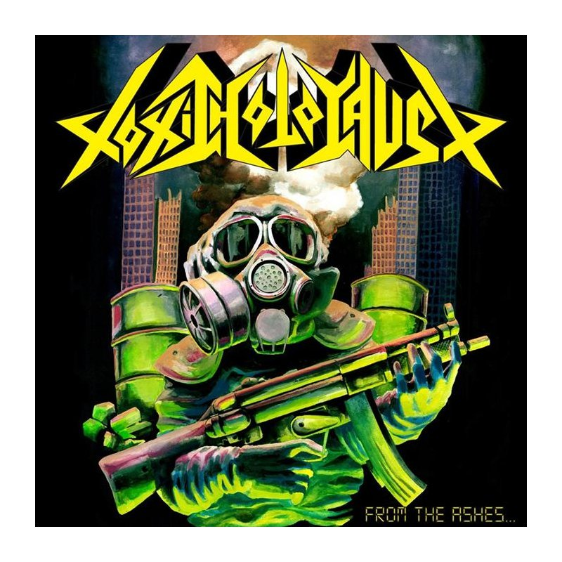 Toxic Holocaust From The Ashes Of Nuclear Destruction